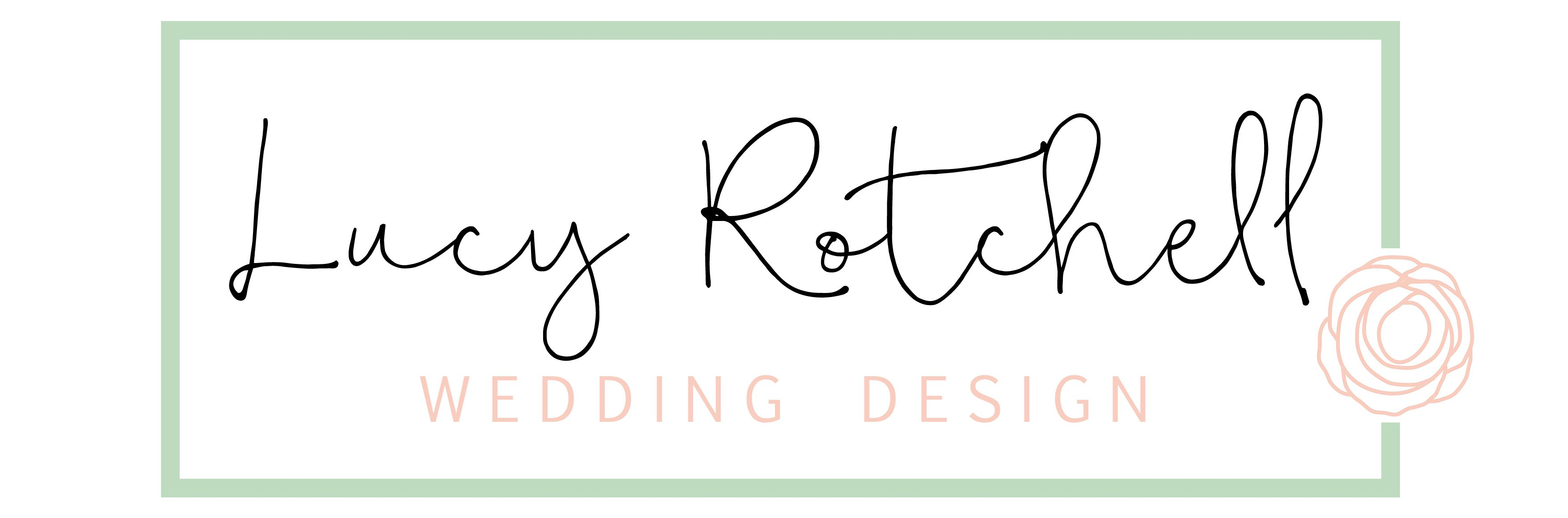 Lucy Rotchell Wedding Design